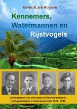 Gerrit en Jan Kuipers , Kennemers, Watermannen en Rijstvogels