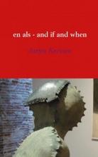 Jurjen Keessen , En als - and if and when