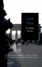 Luuk  Oost De Dikke Berlijn