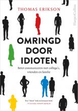 Thomas  Erikson Omringd door idioten
