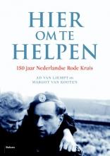 Ad van Liempt Hier om te helpen