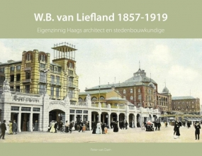 Peter van Dam , W.B. van Liefland 1857-1919