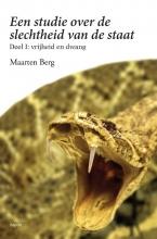 Maarten Berg , Een studie over de slechtheid van de staat deel I