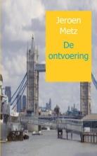 Metz, Jeroen De ontvoering