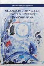 , Mélanges en l'honneur de Essays in honour of Dean Spielmann