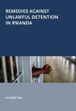 Niyibizi Tite , Remedies against unlawful detention in Rwanda