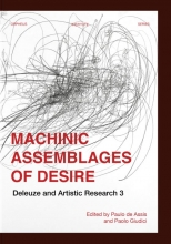 , Machinic Assemblages of Desire