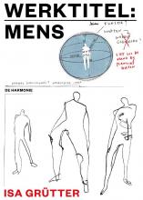 Isa Grutter , Werktitel: Mens