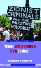Klaas A.D. Smelik , `Maar wij noemen hen Joden`