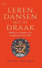 Mieke Bouma , Leren dansen met de draak