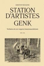 Kristof Reulens , Station D`artistes Genk