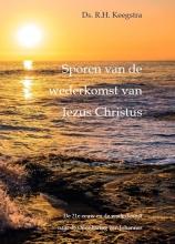 Ds. R.H. Keegstra , Sporen van de wederkomst van Jezus Christus