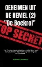 Elihu Van Groeneveld , GEHEIMEN UIT DE HEMEL ( deel 2 )