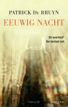 Patrick De Bruyn , Eeuwig nacht