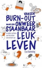 Eva Hamming , Van een burn-out naar een onweerstaanbaar leuk leven