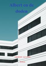 Gilbert Keyzer , Albert en de doden