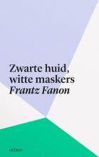 Frantz Fanon , Zwarte huid, witte maskers