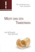 Josh  McDowell, Sean  McDowell Meer dan een timmerman