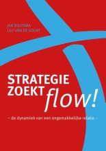 Jan  Bultsma Strategie zoekt flow!