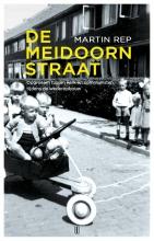 Martin Rep , De Meidoornstraat