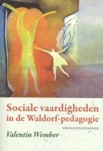 Valentin Wember , Sociale vaardigheden in de Waldorf-pedagogie
