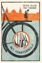 Tiny Fisscher Pieter Feller, Clara het krantenmeisje