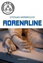 Stefaan  Werbrouck Adrenaline