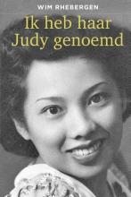 Wim Rhebergen , Ik heb haar Judy genoemd