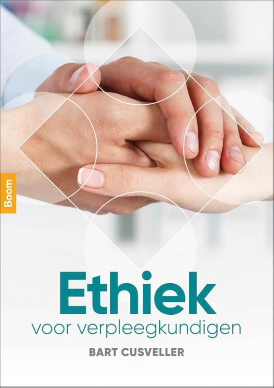 Bart Cusveller,Ethiek voor verpleegkundigen