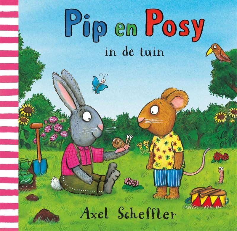 Axel Scheffler,Pip en Posy in de tuin