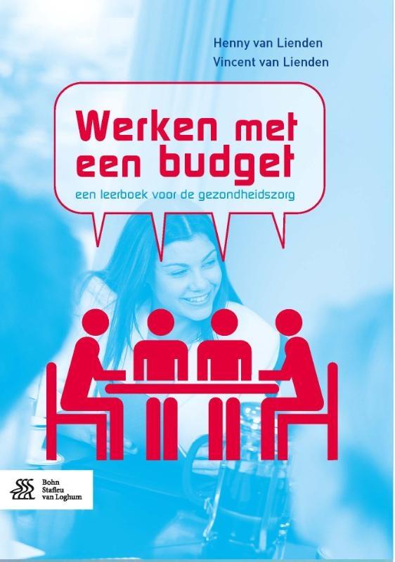 Henny van Lienden, Vincent van Lienden,Werken met een budget