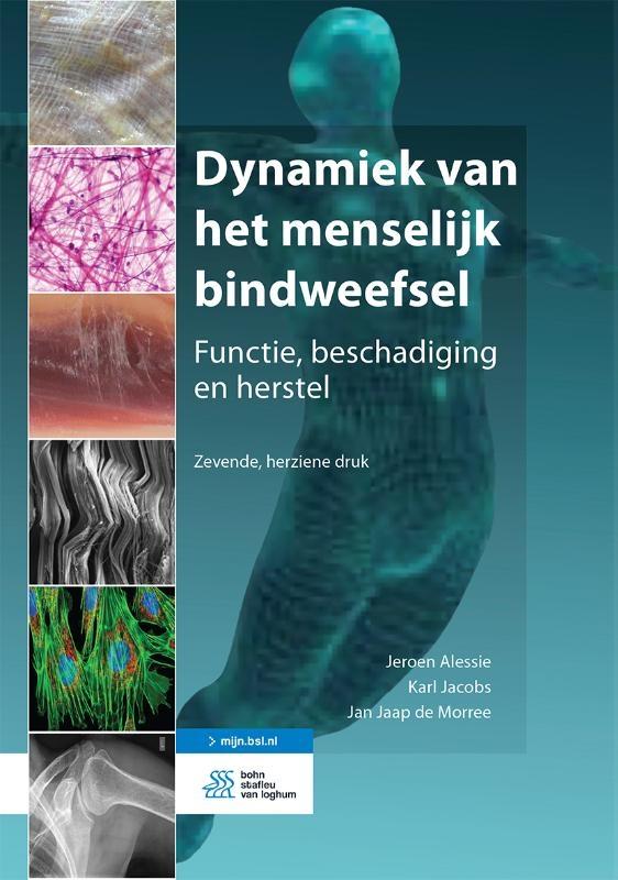 Jeroen Alessie, Karl Jacobs, Jan Jaap de Morree,Dynamiek van het menselijk bindweefsel