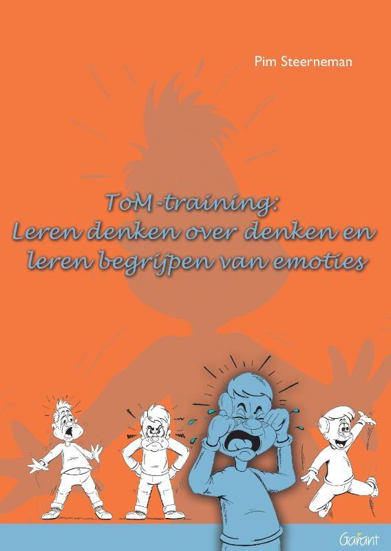 Pim Steerneman,ToM Training: Leren denken over denken en leren begrijpen van emoties