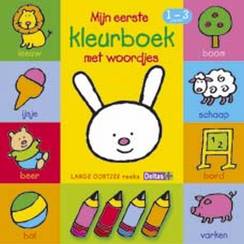 ,Mijn eerste kleurboek met woordjes 1-3 jaar