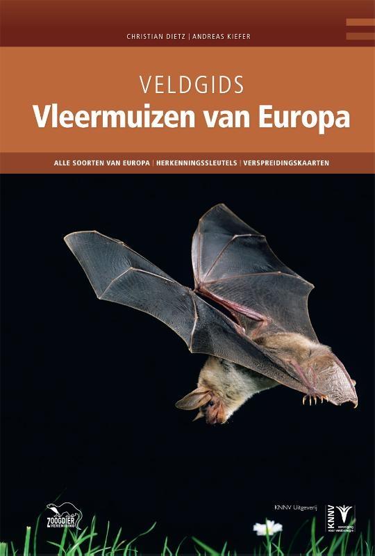 Christian Dietz, Andreas Kiefer,Vleermuizen van Europa