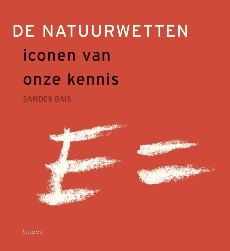 Sander Bais,De natuurwetten