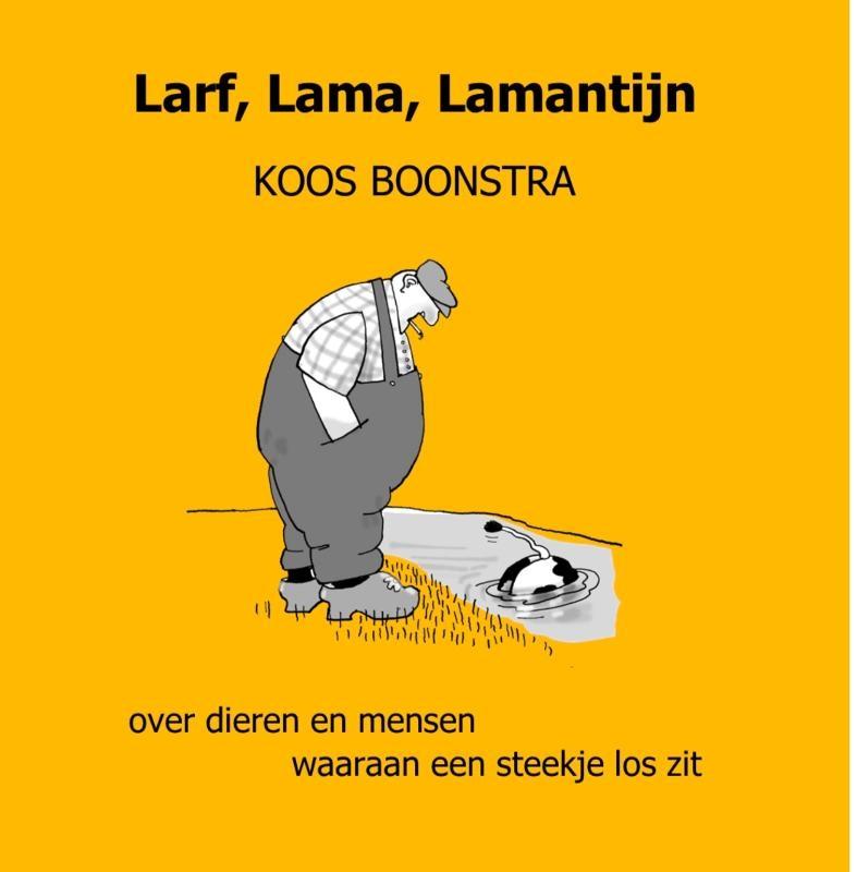Koos Boonstra,Larf, Lama, Lamantijn
