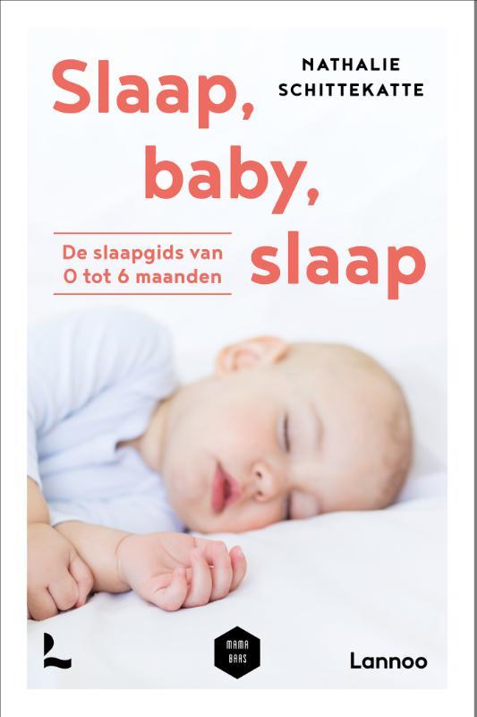 Nathalie Schittekatte, Mama Baas,Slaap baby slaap