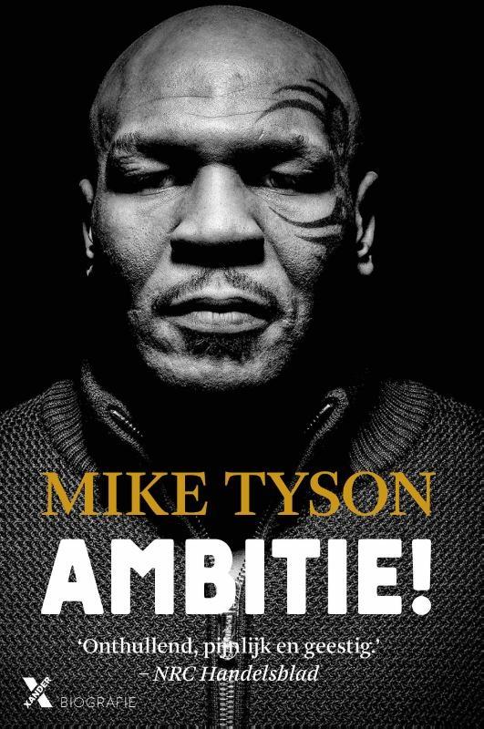 Mike Tyson, Larry Sloman,Ambitie!