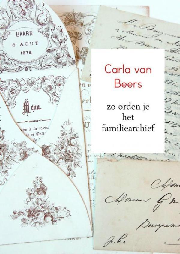 Carla Van Beers,zo orden je het familiearchief