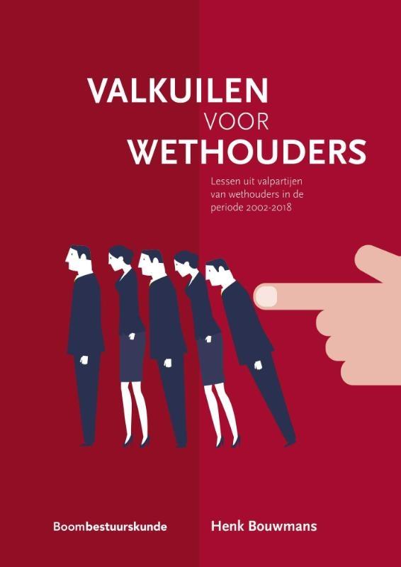 Henk Bouwmans,Valkuilen voor wethouders