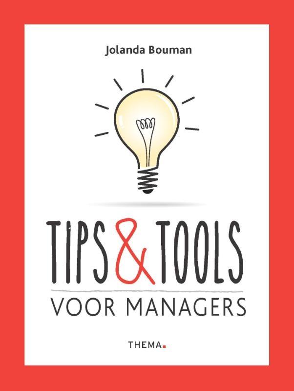 Jolanda Bouman,Tips & Tools voor managers