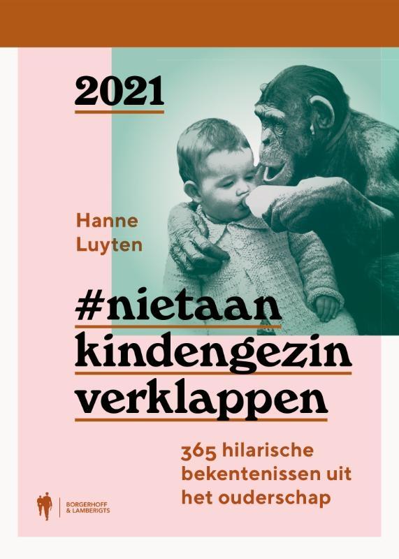 Hanne Luyten,Nietaankindengezin verklappen