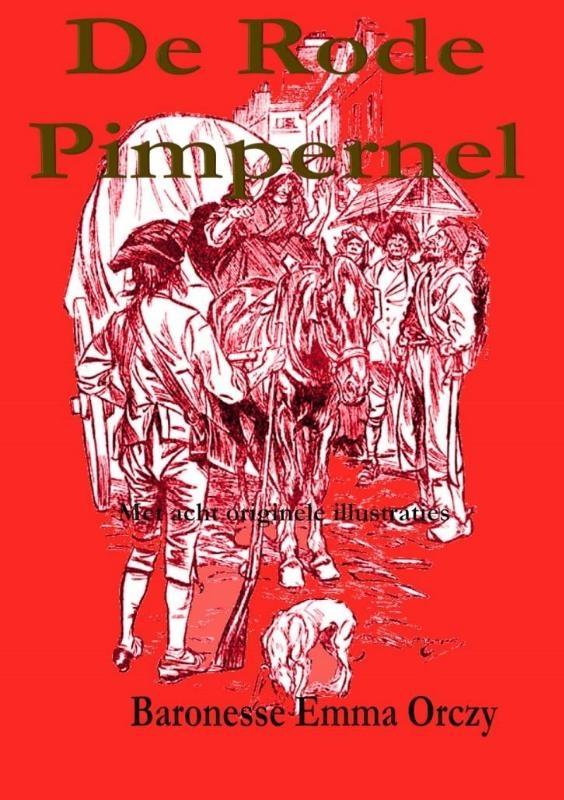 Baronesse Emma Orczy,De rode pimpernel