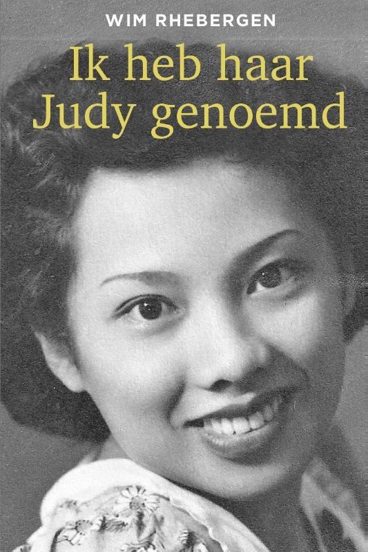 Wim Rhebergen,Ik heb haar Judy genoemd