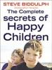 Steve Biddulph,Complete Secrets of Happy Children