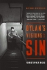 Ricks, Christopher B.,Dylan`s Visions Of Sin