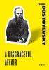 Dostoyevsky, Fyodor,Disgraceful Affair
