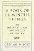 A Book of Luminous Things,An International Anthology of Poetry