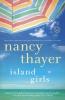 Thayer, Nancy,Island Girls